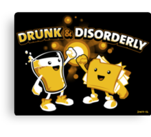 Drunk & Disorderly Canvas Print