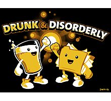 Drunk & Disorderly Photographic Print