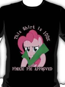 Pinkie Pie Approves T-Shirt