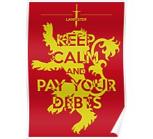 Keep Calm and Pay Your Debts Poster