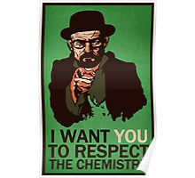 Respect the Chemistry Print Poster