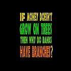???Random Funny Bank Joke iPhone & iPad Cases??? by Fantabulous