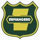 ERMAHGERD/ARMORGUARD Shirt by flashman