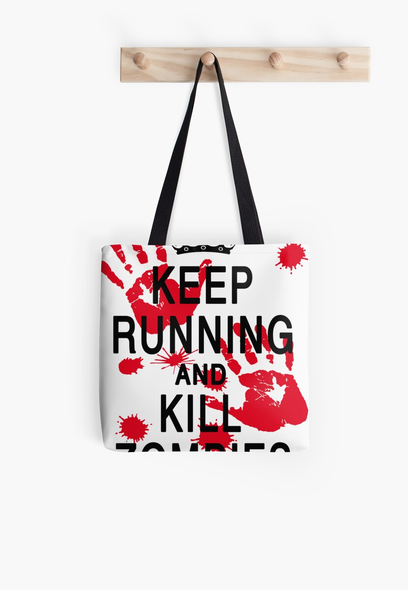 KEEP RUNNING AND KILL ZOMBIES by DanFooFighter