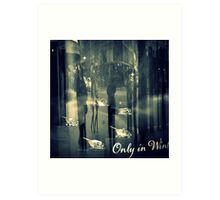 Only in Winter Art Print