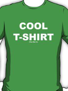 Cool T-Shirt T-Shirt