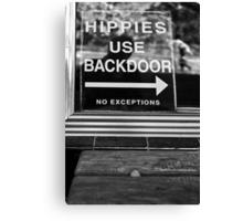 Hippies Use Back Door Canvas Print