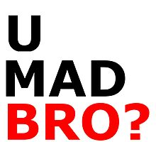 U mad bro? T-shirt by jjq123