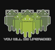 Cyberdroids (ICS) - You will be upgraded by Benjamin Bader