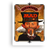 Steampunk MAD Canvas Print
