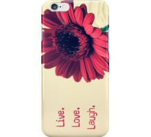 Live.Love.Laugh iPhone Case/Skin