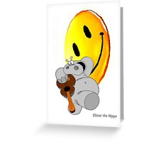 Chicot the Hippo and Smilie Greeting Card