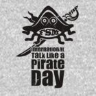 International Talk Like a Pirate Day (I) by neizan