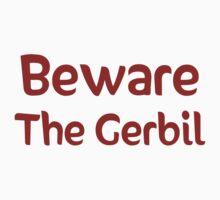 Beware the Gerbil Kids Clothes