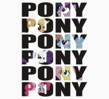 My Little Pony Mane Six 'PONY' Black Lettering by ZincSpoon