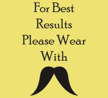 For Best Results - Gary Moustache Kids Clothes