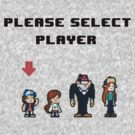 Please Select Player by jehnner