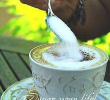 Sugar your life by TriciaDanby
