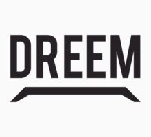 DREEM by UrbanRelated