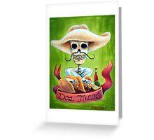 Dos Tacos Greeting Card