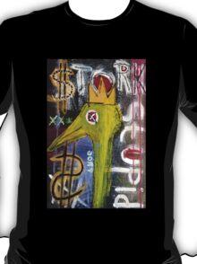 Untitled (stork stupid) T-Shirt