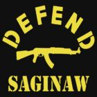 DEFEND SAGINAW by BUB THE ZOMBIE