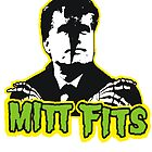 MItt Fits ( mitt romney / misfits )  by BUB THE ZOMBIE