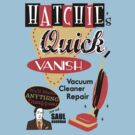 Hatchie's Quick Vanish by TeeHut
