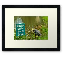 I Guess He Can't Read    (LOL) Framed Print
