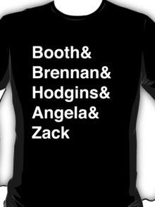 Booth& Brennan& Hodgins& Angela& Zack (white) T-Shirt
