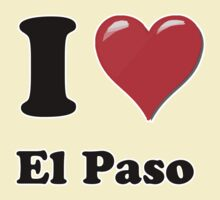 I Heart / Love El Paso by HighDesign