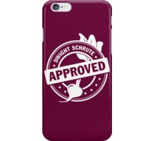 Dwight Approved (White) iPhone Case/Skin