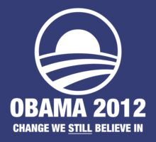 OBAMA : We STILL Believe by American Swagga