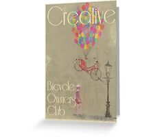 Creative Bicycle Owners Club Greeting Card