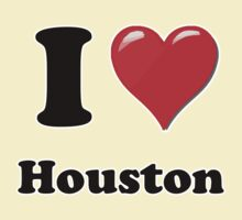 I Heart / Love Houston by HighDesign