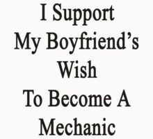 I Support My Boyfriend's Wish To Become A Mechanic by supernova23