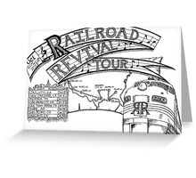 Railroad Revival Tour Tee Design Greeting Card