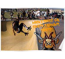 When I Tells Ya, Skate Varmint, Skate! Poster