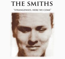 Strangeways, Here We Come by edwoods1987