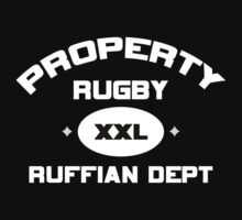 "Rugby ""Property Rugby Ruffian Dept"" Rugby by SportsT-Shirts"