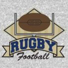 Rugby Football by SportsT-Shirts
