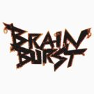 Brain Burst by Franz24