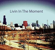 Livin In The Moment by Matthew Harmor