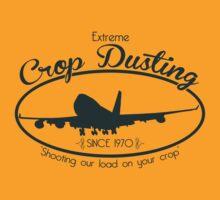 Extreme Crop Dusting by Elton McManus