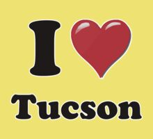 I Heart / Love Tucson by HighDesign