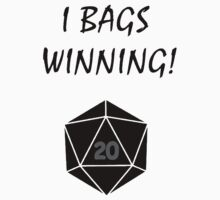 I Bags Winning! - DnD T-Shirt
