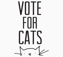 vote for cats (alt. text) by hispurplegloves