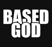 Based God by roderick882