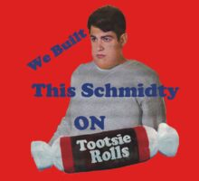 We Built This Schmidty by Ben Sloma