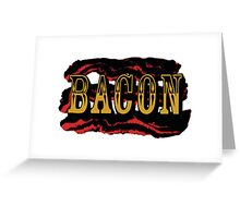 Bacon Poster Greeting Card